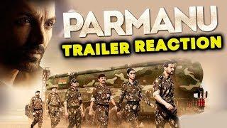 PARMANU: The Story Of Pokhran TRAILER REACTION   John Abraham, Diana Penty, Boman Irani