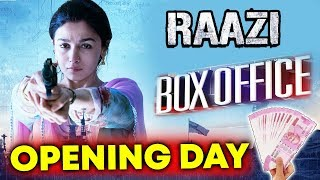 Raazi OPENING DAY Collection | Alia Bhatt | Vicky Kaushal