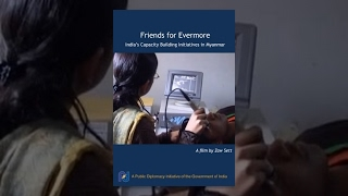 Friends for Evermore: India's Capacity Building Initiatives in Myanmar