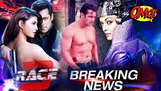 Salman Khan Goes SHIRTLESS In RACE 3, Aishwarya Wants To Promote Her Film With Race 3