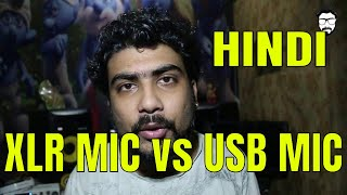 XLR MIC VS USB MIC | DIFFERENCE | UNDERGROND ARTIST TIPS |