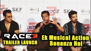 RACE 3 Ek Musical Action Bonanza Hai | Salman Khan | RACE 3 Trailer Launch