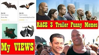 My Views On RACE 3 Trailer Funny Memes And Comparison To Fast And Furious Movie