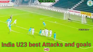 India ???????? U23 Best Attacks and Goals ||AFC QUALIFIERS ||HD
