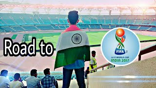 FIFA U17 WORLD CUP INDIA || Vlog || Relive the moment ????????????
