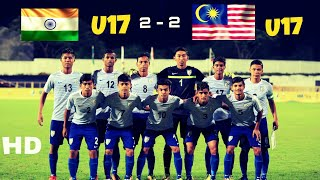 India Vs Malaysia || U17 WC Squad FULL MATCH 2-2