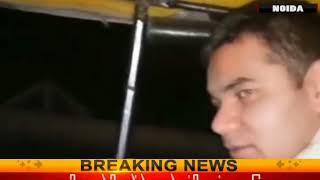नोएडा: थ्री व्हीलर से चेकिंग करने निकले SSP अजय पाल शर्मा