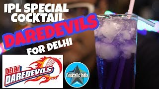 ipl cocktail daredevils for delhi | ipl cocktail for delhi | dada bartender | ipl cocktail in hindi
