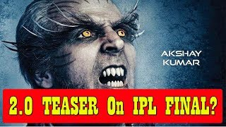 2 0 Teaser To Release On IPL 2018 Final Match On May 27!