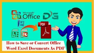 How to Save or Convert Office Word Excel Documents As PDF