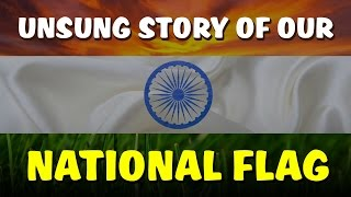Unsung Story of our National Flag | Indian tricolor | India Matters