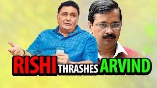 Rishi Kapoor Thrashes Arvind Kejriwal | India Matters