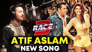 After Heeriye, RACE 3 Next Song By Atif Aslam Will be CHART BUSTER