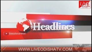 Headlines @ 12 PM : 21 May 2018 | HEADLINES LIVE ODISHA