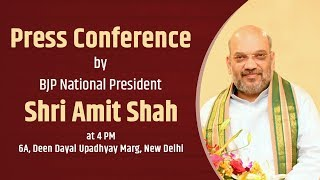 Press Conference by Shri Amit Shah at BJP Central Office, New Delhi : 21.05.2018