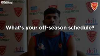 Dabang Delhi | Anand Patil | Off-Season Diaries