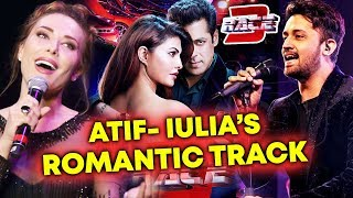Atif Aslam And Iulia Vantur NEW SONG In Salman Khan's RACE 3