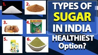 5 TYPES OF SUGAR IN INDIA (Worst to Best) | Are Artificial Sweeteners Bad | Sugar Free Side Effects