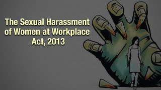 The Sexual Harassment of Women at Workplace Act, 2013 | Rizwan Siddiquee | Whistleblower News India