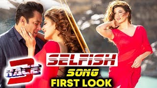 SELFISH | Jacqueline Fernandez FIRST LOOK | Salman Khan
