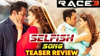 SELFISH SONG TEASER OUT | Salman Khan, Jacqueline, Bobby Deol