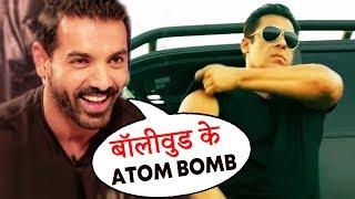 Salman Khan Is The ATOM BOMB Of Bollywood, Says John Abraham On RACE 3 TRAILER