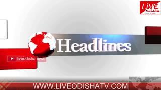 Headlines @ 04 PM : 24 May 2018 | HEADLINES LIVE ODISHA