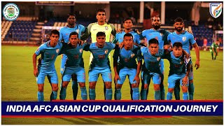 India - AFC Asian Cup 2019  Qualification Journey.
