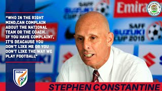 STEPHEN CONSTANTINE MET WITH MEDIA | LASHED OUT ON CRITICS|