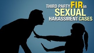 Third party FIR in Sexual Harassment Cases | Whistleblower News India | Rizwan Siddiquee