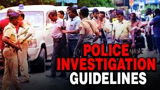 Police Investigation Guidelines | Whistleblower News India | Rizwan Siddiquee