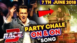RACE 3 New Song 'PARTY CHALE ON & ON Release Date Out | Salman Khan | Mika Singh