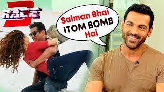 John Abraham Praises Salman For RACE 3, Salman Khan's Story Behind SELFISH SOng
