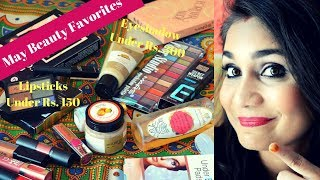 Monthly Favorites May 2018 | Affordable Eyeshadows, Lipsticks & Skin Care | Nidhi Katiyar