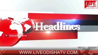 Headlines @ 02 PM : 27 May 2018 | HEADLINES LIVE ODISHA