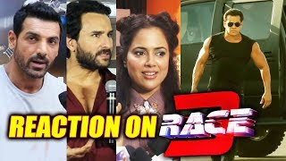 Bollywood Celebs Reaction On Salman Khan RACE 3 | John Abraham, Saif Ali Khan