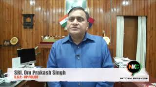 UP DGP Shri Om Prakash Singh Ji Congratulate NMC for UP 1st Regional Journalist Conference