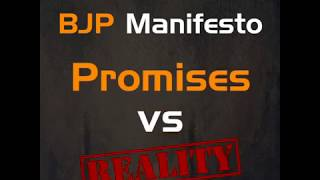 4 Failed Years of Modi's Govt: BJP Manifesto Promises Vs Realty