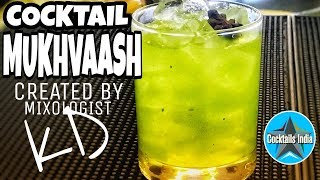 how to make cocktail mukhvaash | mixologist kd | cocktail from kuldeep | cocktail in hindi
