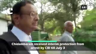 INX Media Case: P Chidambaram gets interim protection by CBI till July 3