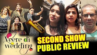 Veere Di Wedding PUBLIC REVIEW | Second Show | Kareena, Swara, Sonam, Shikha Talsania
