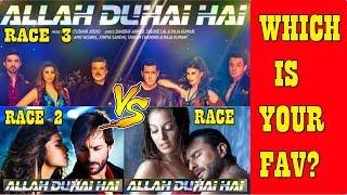 Allah Duhai Hai Vs Allah Duhai Hai Vs Allah Duhai Hai I Race Vs Race2 Vs Race3 I Your Favourite?