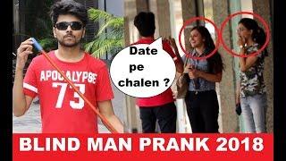Epic Blind Man Bakchodi Prank   Pranks In india 2018