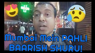 Mumbai Mein Pahli Baarish Shuru l Rain Starts In Mumbai