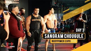 BodyPower Expo 2018 - Day 3 Teaser | Sangram Chougule