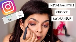 INSTAGRAM FOLLOWERS CHOOSE MY MAKEUP !