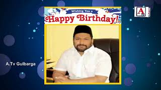 Happy Birthday Al Haj ilyas Seth Ex Chairman NEKRTC Video Presentation By A.Tv Gulbarga 5-6-2018