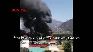 Fire breaks in Receiving Station Boniyar Uri in North Kashmir District Baramulla.