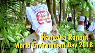 Kangna Ranaut Step Up To Stop Plastic Bags - World Environment Day 2018