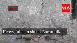 Heavy rains in sheeri Baramulla